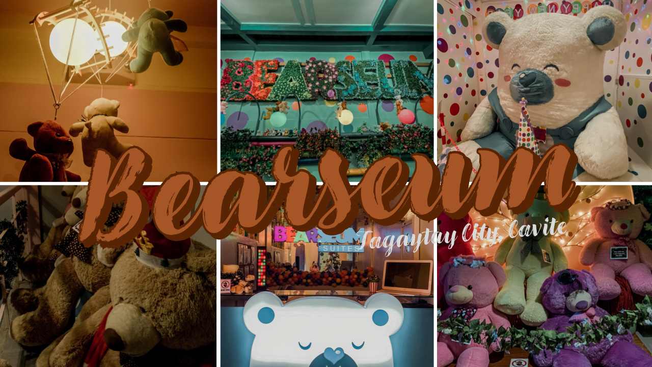 Museum of Happiness <br>Bearseum Tagaytay